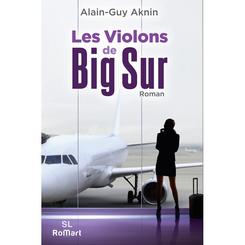 Romart - Les violons de Big Sur - Alain-Guy AKNIN - Recto