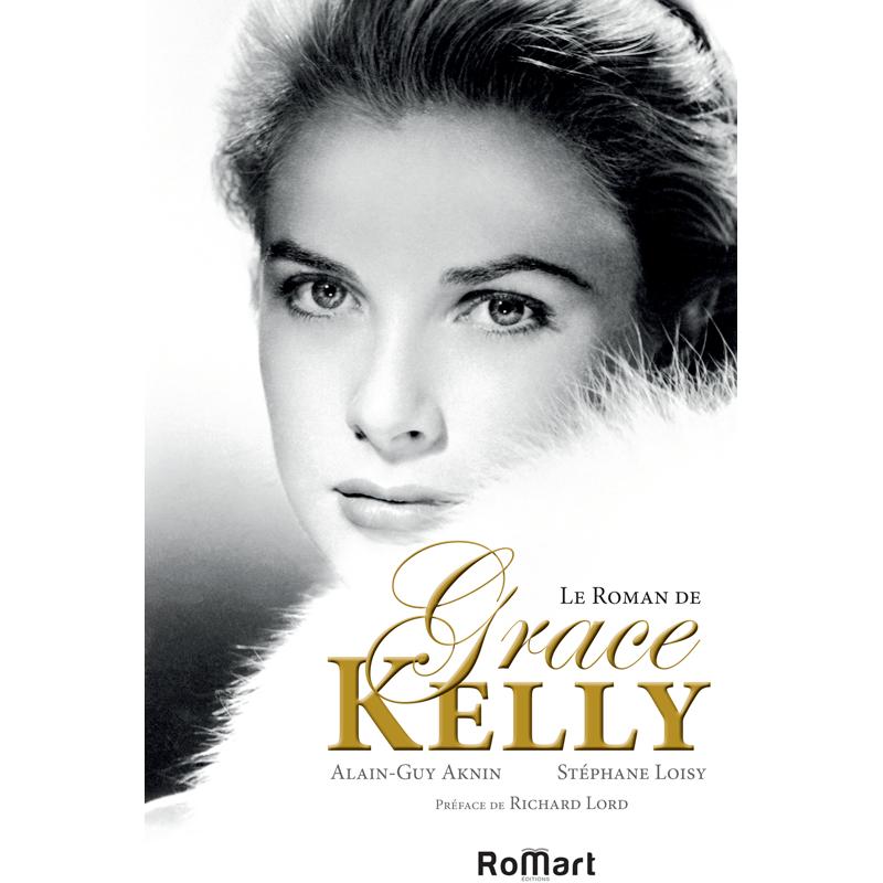 Romart - Le roman de Grace Kelly - Aknin et Loisy - Recto