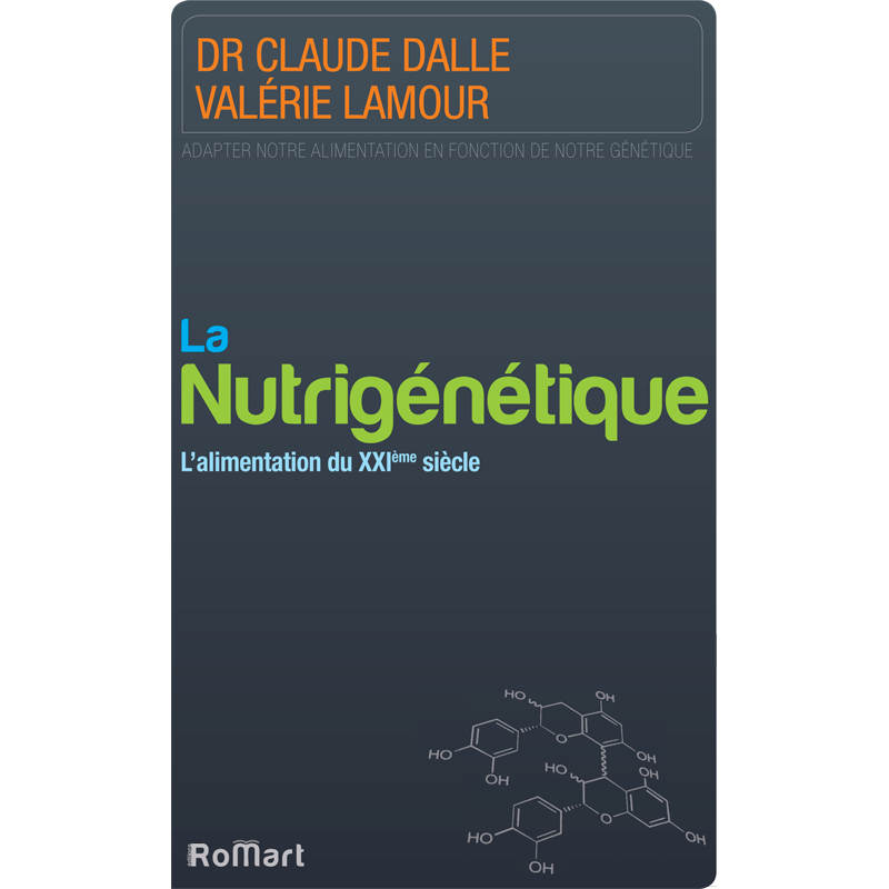 Romart - La nutrigénétique, l'alimentation du 21ème siècle - Dalle et Lamour - Recto