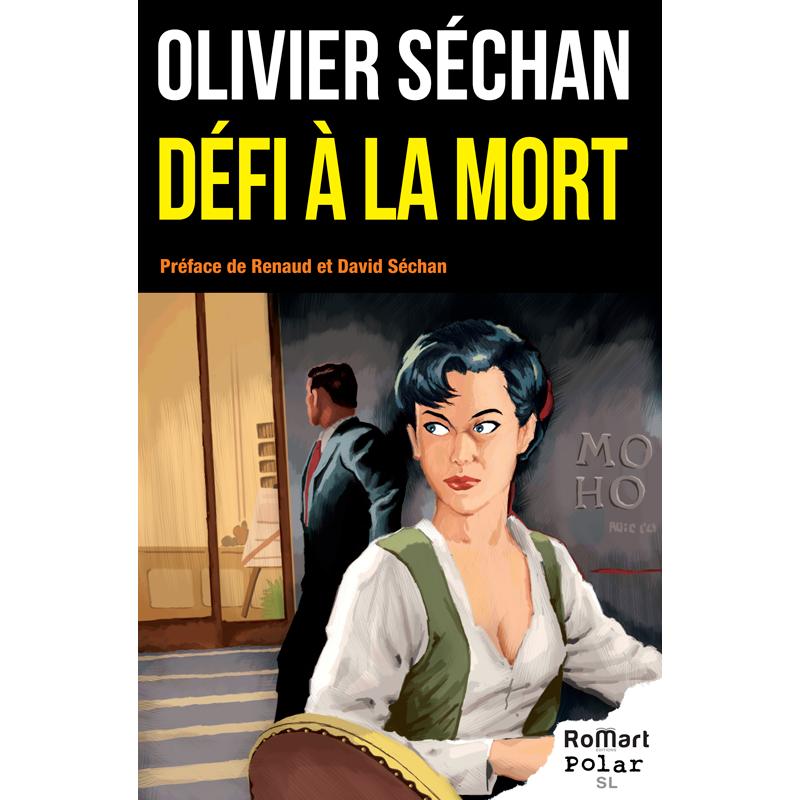 Romart - Défi à la mort - Olivier Séchan - Recto