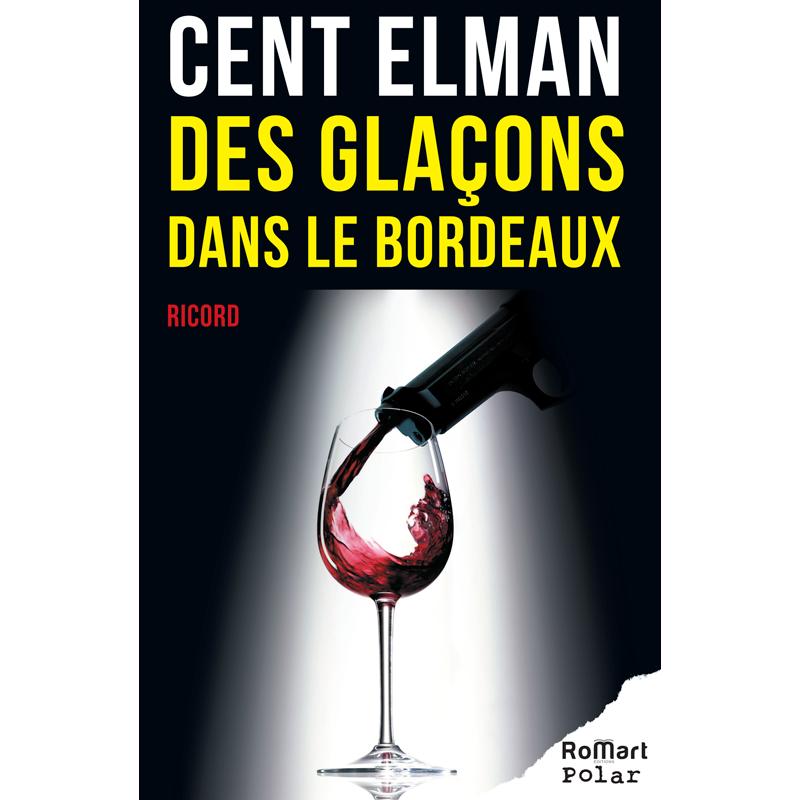Romart - Des glaçons dans le Bordeaux - Patrice Ricort - Recto