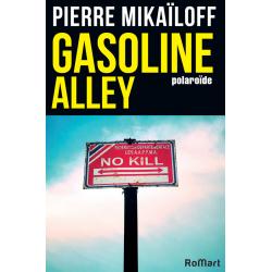 Romart - Gasoline Allez - Pierre Mikaïloff - Recto