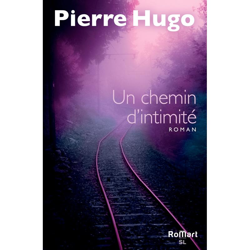Romart - Un chemin d'intimité - Pierre Hugo - Recto