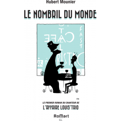 Romart - Le nombril du monde - Hubert Mounier - Recto